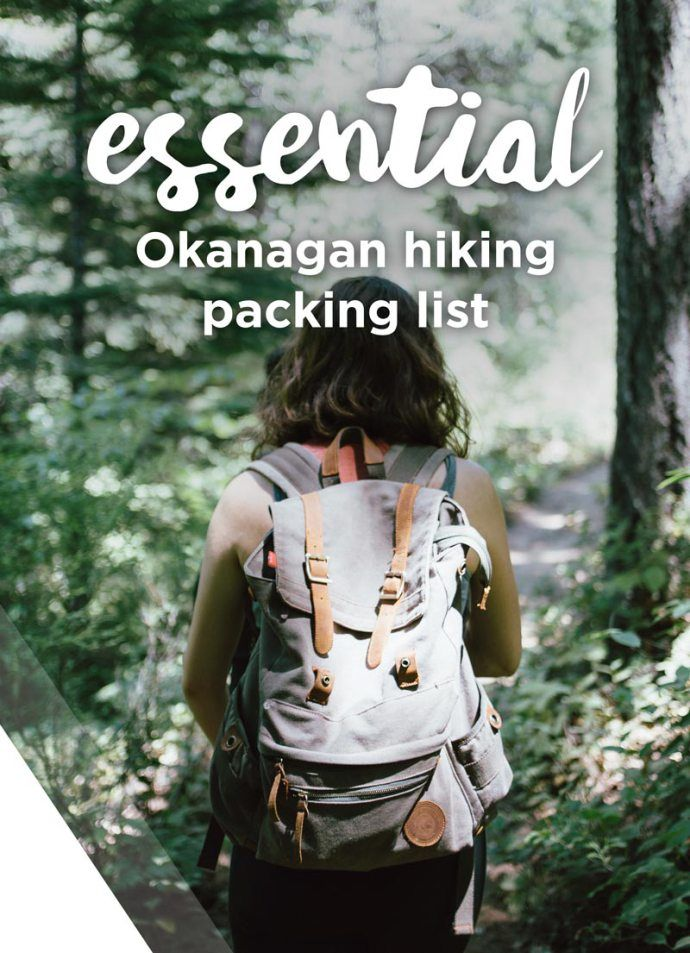 The 8 essentials packing list for a day hike in the Okanagan summer.