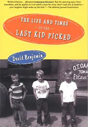 The Life And Times Of The Last Kid Picked Book Cover