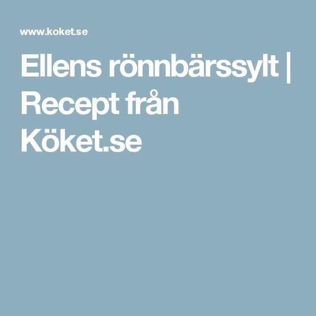 Ellens rönnbärssylt | Recept från Köket.se