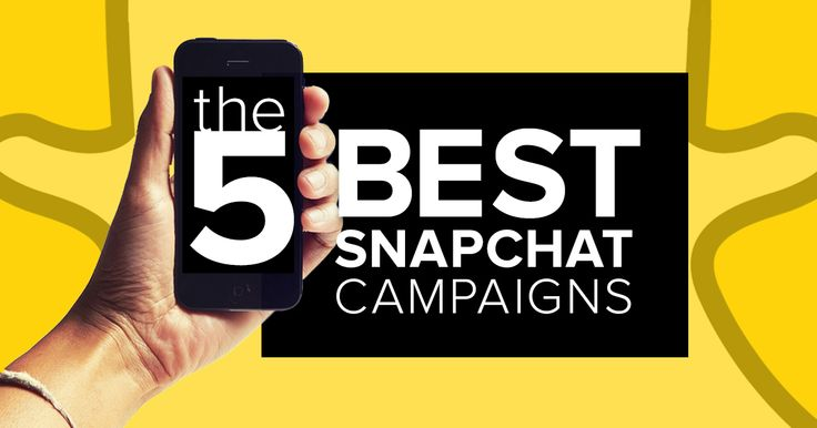 Best Snapchat campaigns