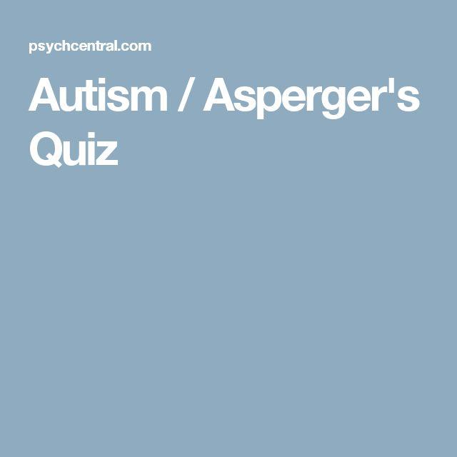 Autism / Asperger's Quiz
