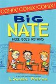 Big Nate: Here Goes Nothing: Here Goes Nothing
