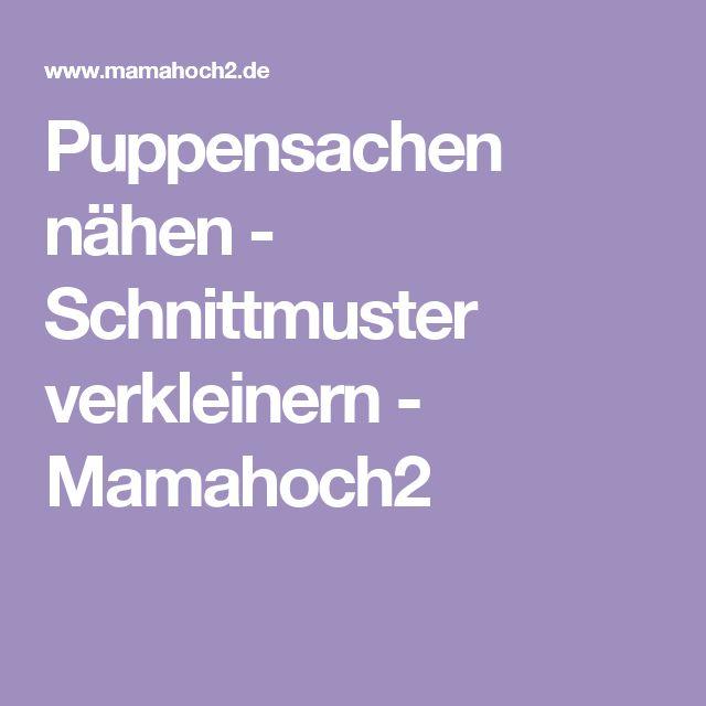 Puppensachen nähen - Schnittmuster verkleinern - Mamahoch2