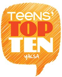 Teens ages 12-18, don't forget to vote for your favorites for YALSA's Teens' Top Ten!  A partial list of nominees with links to their book trailers.