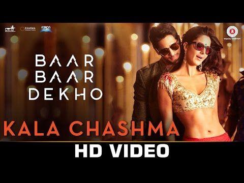 Kala Chashma -Full Song | Baar Baar Dekho | Sidharth Malhotra Katrina Kaif | Badshah Neha K Indeep B - YouTube