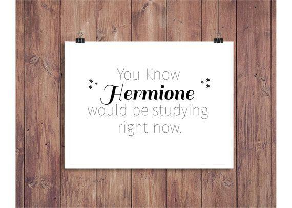 Hermione Granger Studying - Printable - College Encouragement - Finals - Instant Download