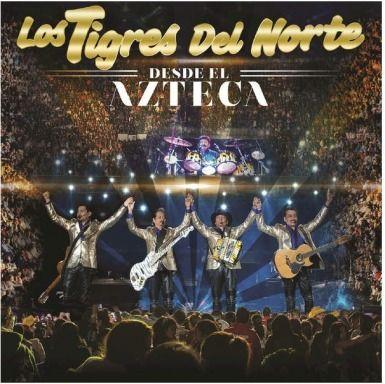 Los Tigres de Norte - Desde El Azteca (En Vivo) (2015) [iTunes Plus AAC M4A]