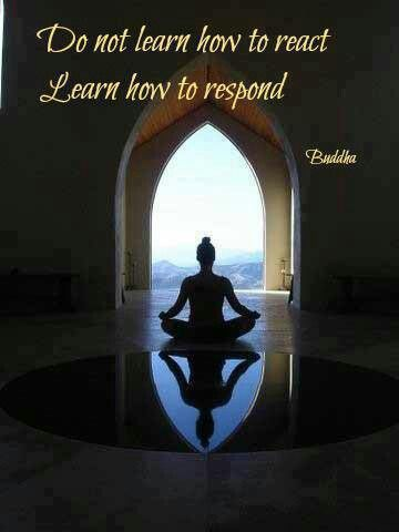 No aprendas a reaccionar, aprende a responder