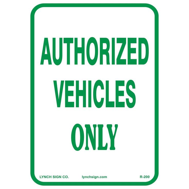 10 in. x 14 in. Authorized Vehicle Only Sign Printed on More Durable, Thicker, Longer Lasting Styrene Plastic, Green On White