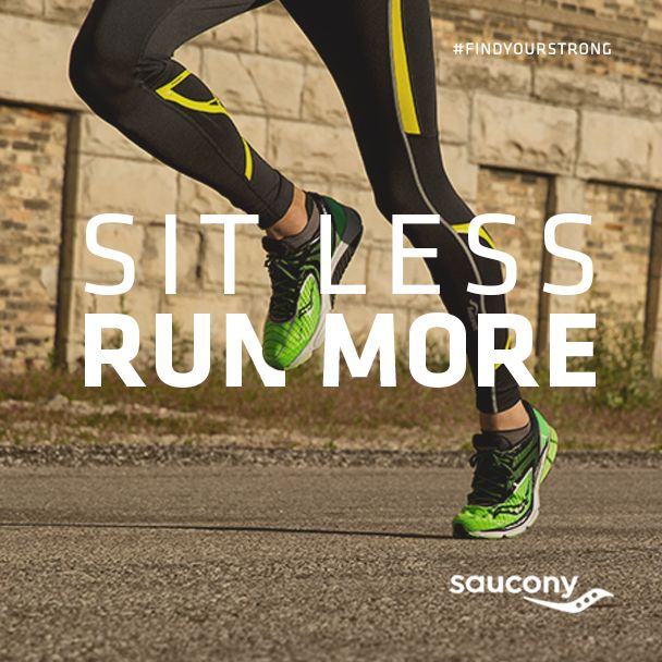 Sit Less Run More. #running #quote #motivation