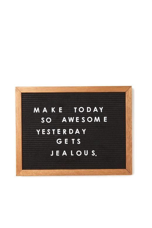 Make yesterday jealous