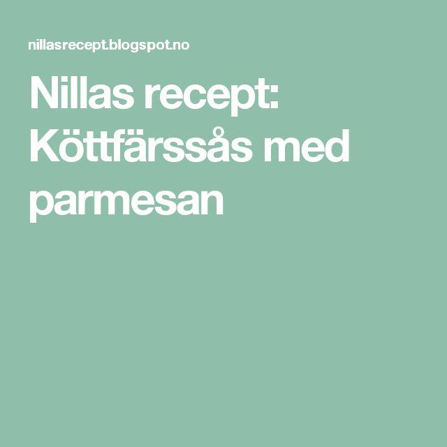 Nillas recept: Köttfärssås med parmesan