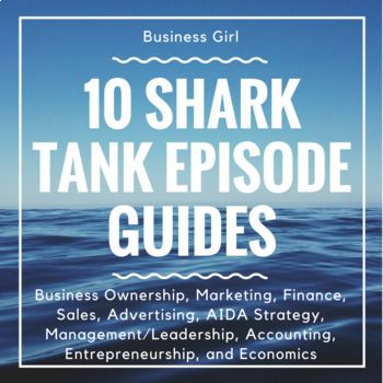 This product contains 10 DIFFERENT Shark Tank Episode Guides that can be used with any business course. Topics covered include: Types of Business Ownership, Marketing Mix, Finance, Sales, Advertising, AIDA Strategy, Functions of Management/ Leadership Qualities and Styles, Accounting (Financial Claims), Entrepreneurship, and Economics (Factors of Production and Supply/Demand).