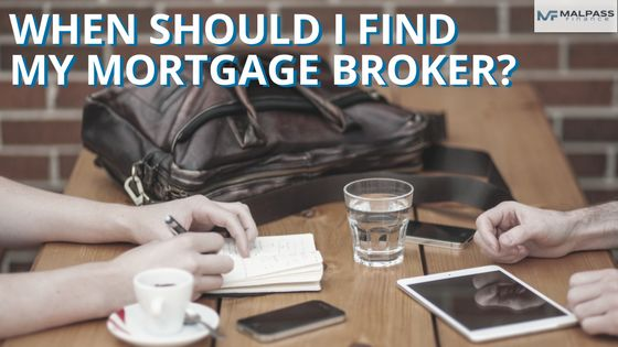 A mortgage broker can talk with you about your homebuying plans so you're in the best position to seek finance.  http://www.malpassfinance.com.au/tips/when-should-i-find-my-mortgage-broker/?utm_campaign=coschedule&utm_source=pinterest&utm_medium=Malpass%20Finance&utm_content=When%20should%20I%20find%20my%20mortgage%20broker%3F