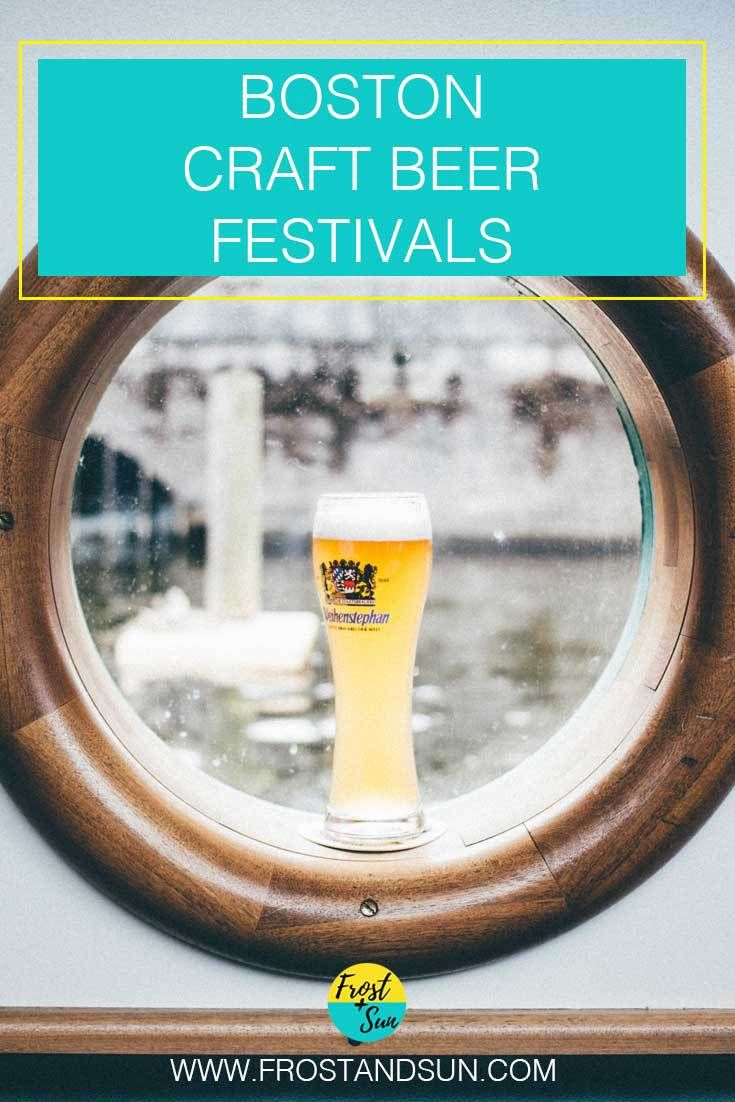 15+ Boston craft beer festivals + events. Come taste some of the best craft beer in the US!
