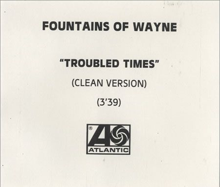 For Sale - Fountains Of Wayne Troubled Times UK  CD-R acetate - See this and 250,000 other rare & vintage vinyl records, singles, LPs & CDs at http://991.com