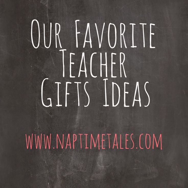 Naptime Tales: End of Year Gifts for Teachers