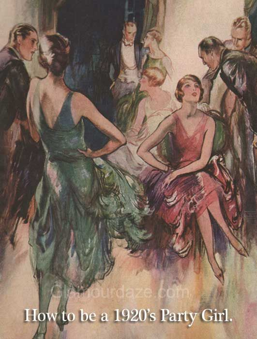 How to be a party girl in the 1920's. Original advice from 1928.