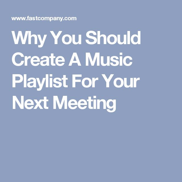 Why You Should Create A Music Playlist For Your Next Meeting