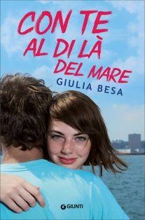Il Colore dei Libri: Recensione: Con te al di là del mare di Giulia Bes...