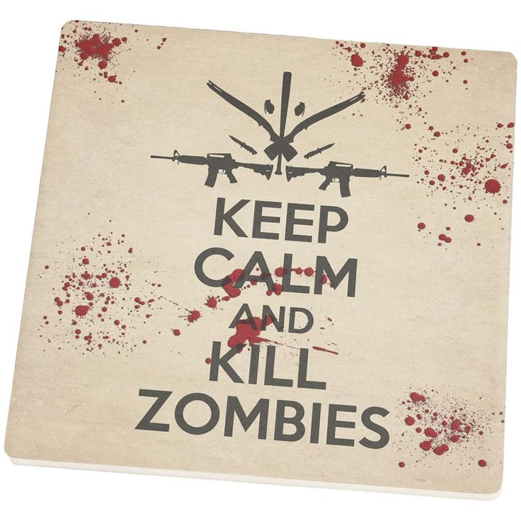 Keep Calm and Kill Zombies Set of 4 Square Sandstone Coasters