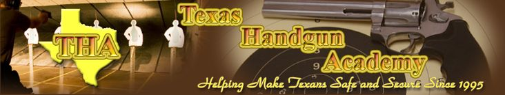 Texas concealed handgun license classes Texas Handgun Academy