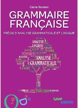 Précis d'analyse grammaticale et logique