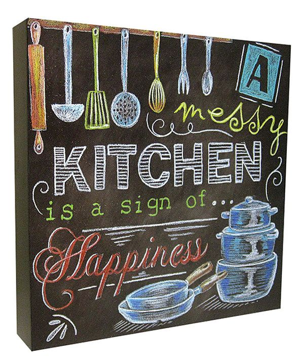 Messy Kitchen Design: Look At This 'A Messy Kitchen Is A Sign Of Happiness' Box