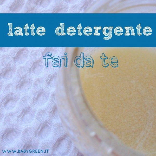 Latte detergente fai da te