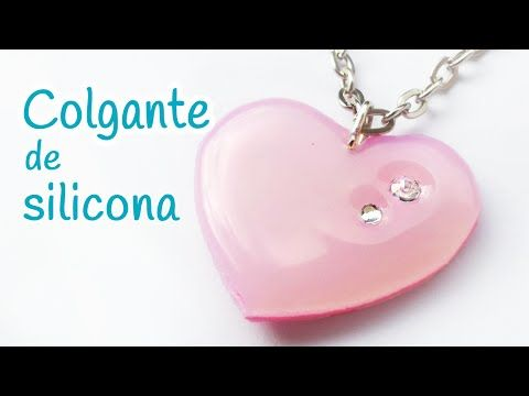 Manualidades: COLGANTE de silicona (corazón) FÁCIL - Innova Manualidades - YouTube