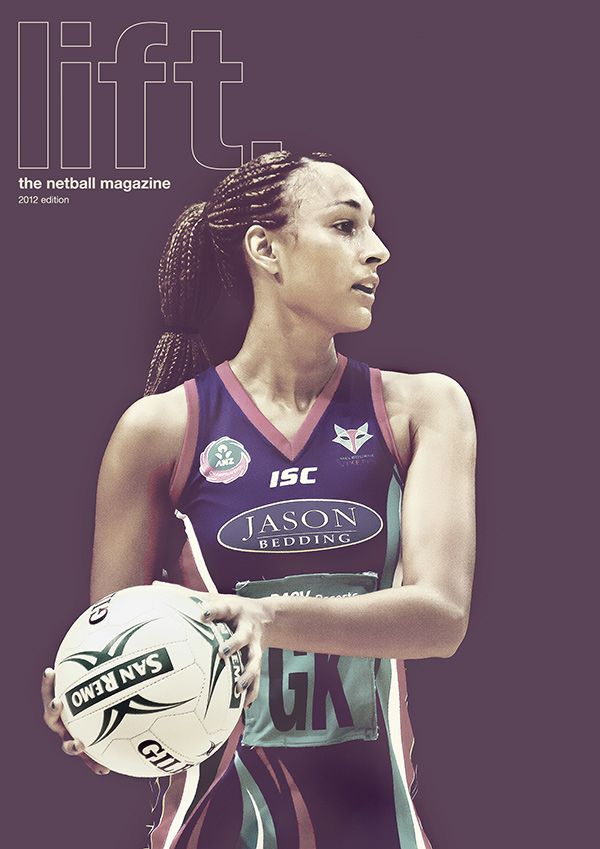Lift, The Netball Magazine, has been launched today! Purchase your copy for only $5!! @Tanya Ahrens