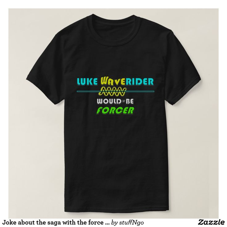 Joke about the saga with the force in it... T-Shirt