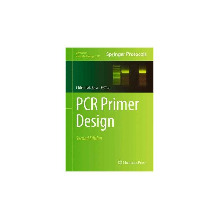Pcr Primer Design ( Methods in Molecular Biology) (Hardcover)
