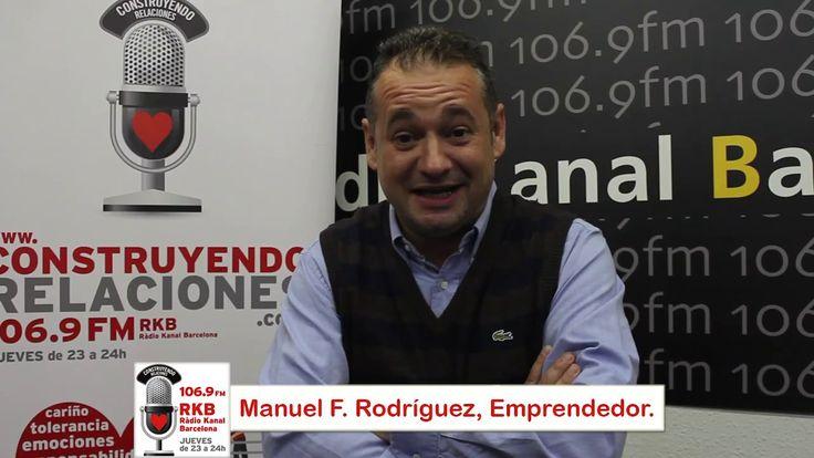 Construyendo Relaciones Radio con Manuel F. Rodríguez, director en IE ideas y empresa.