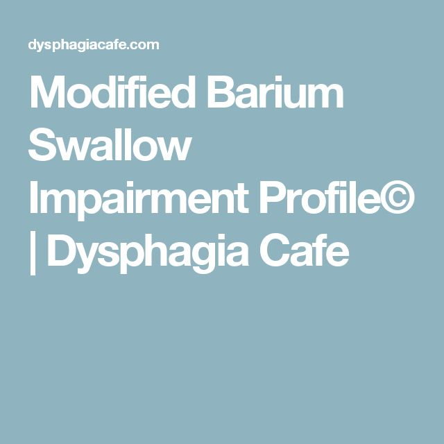 Modified Barium Swallow Impairment Profile© | Dysphagia Cafe