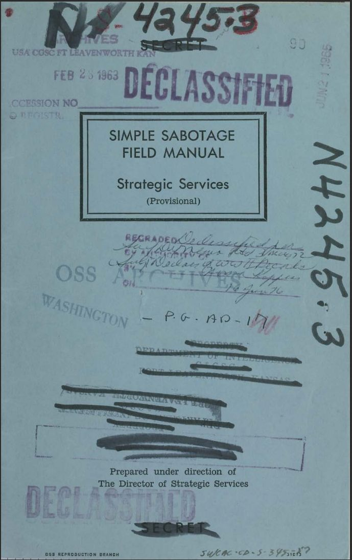 interested in sabotage more generally? Try the CIAs 1944 Simple Sabotage Field Manual.