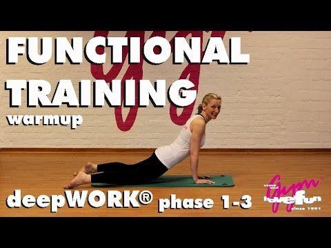 15 Min. Training: Functional deepWORK® Phase 1-3 Warmup - YouTube