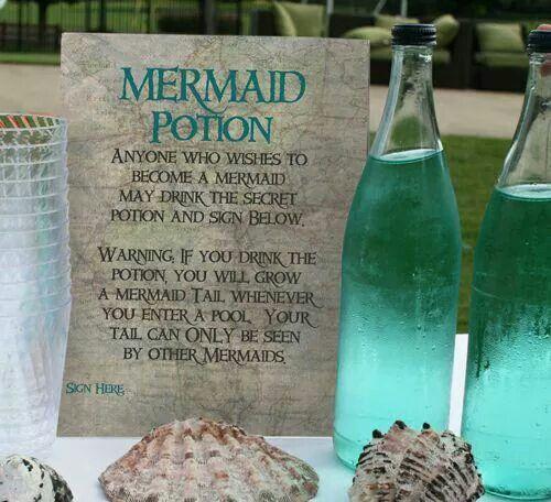 Good idea for a mermaid/ under the sea theme party. mermaid potion