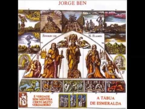 Jorge Ben - A Tábua de Esmeralda (1974) - YouTube