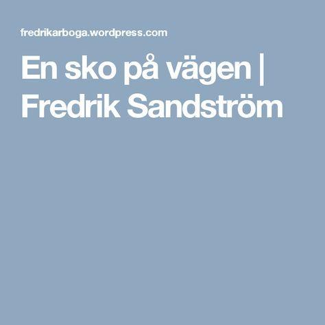 En sko på vägen | Fredrik Sandström