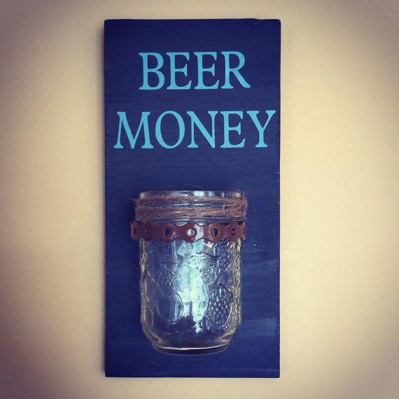 Beer money wall mounted jar mason jar housewarming guy What to get a guy for housewarming gift
