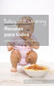 Libro Ebook Baby Led Weaning Recetas para todos Apta para menores de 1 año  http://www.justleds.co.za