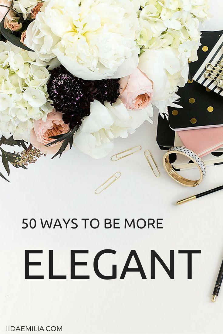 50 Ways to be more elegant