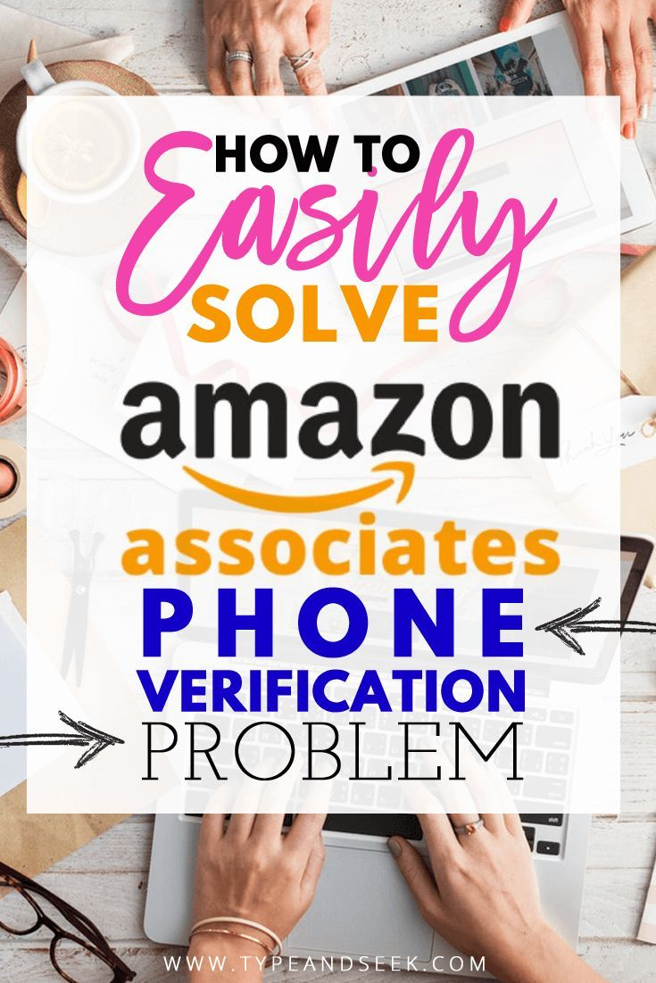 How to easily solve amazon affiliate phone verification problem