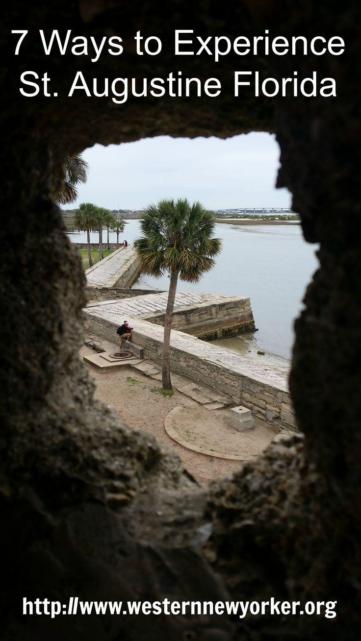 7 Ways to Experience St. Augustine Florida www.westernnewyorker.org/2016/06/7-ways-to-experience-st-augustine.html