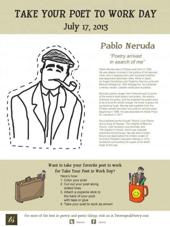 Take Your Poet to Work - Pablo Neruda