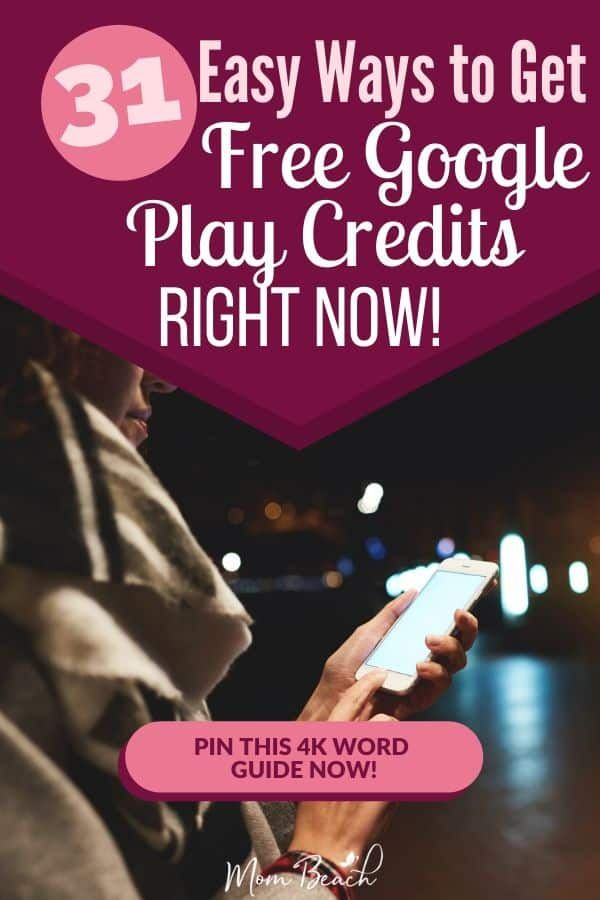 31 Easy Ways To Get Free Google Play Credits Right Now Online