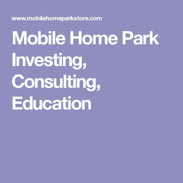 Mobile Home Park Investing Consulting Education