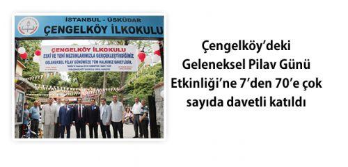 Çengelköy İlkokulu Okul Aile Birliği'nin her yıl geleneksel olarak düzenlemiş pilav günü'nün bu sene 13.'sü gerçekleştirildi.