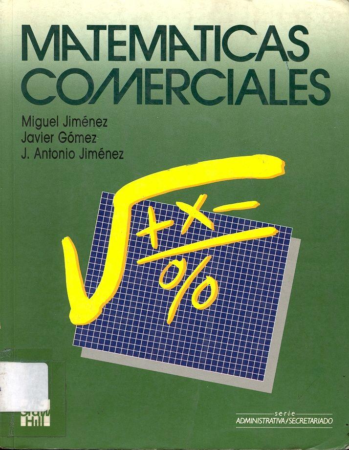 #matemáticascomerciales #migueljiménezblasco #javiergómezesteban #matemáticasfinancieras #problemas #ejercicios #escueladecomerciodesantiago #bibliotecaccs